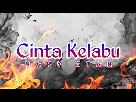 Cinta Kelabu- Napy Star || (Official Lyric Video)
