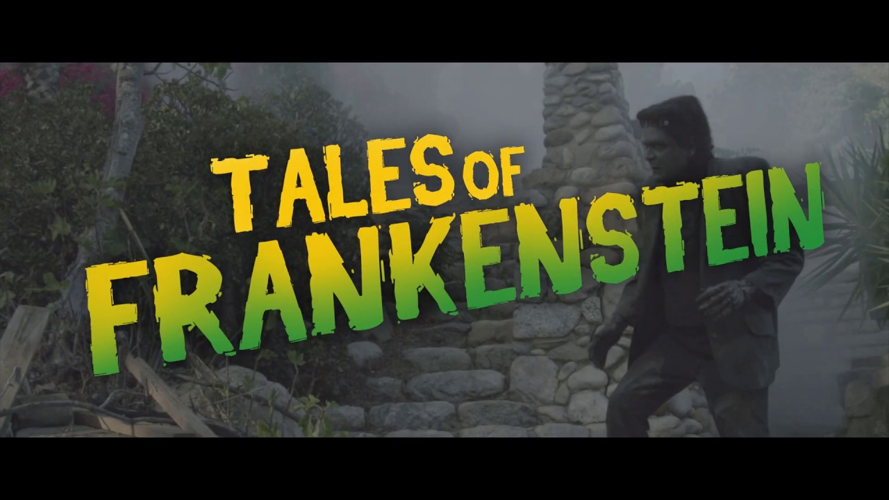 Tales of Frankenstein Trailer