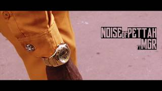 Noise Of Pettah x MGR Trailer