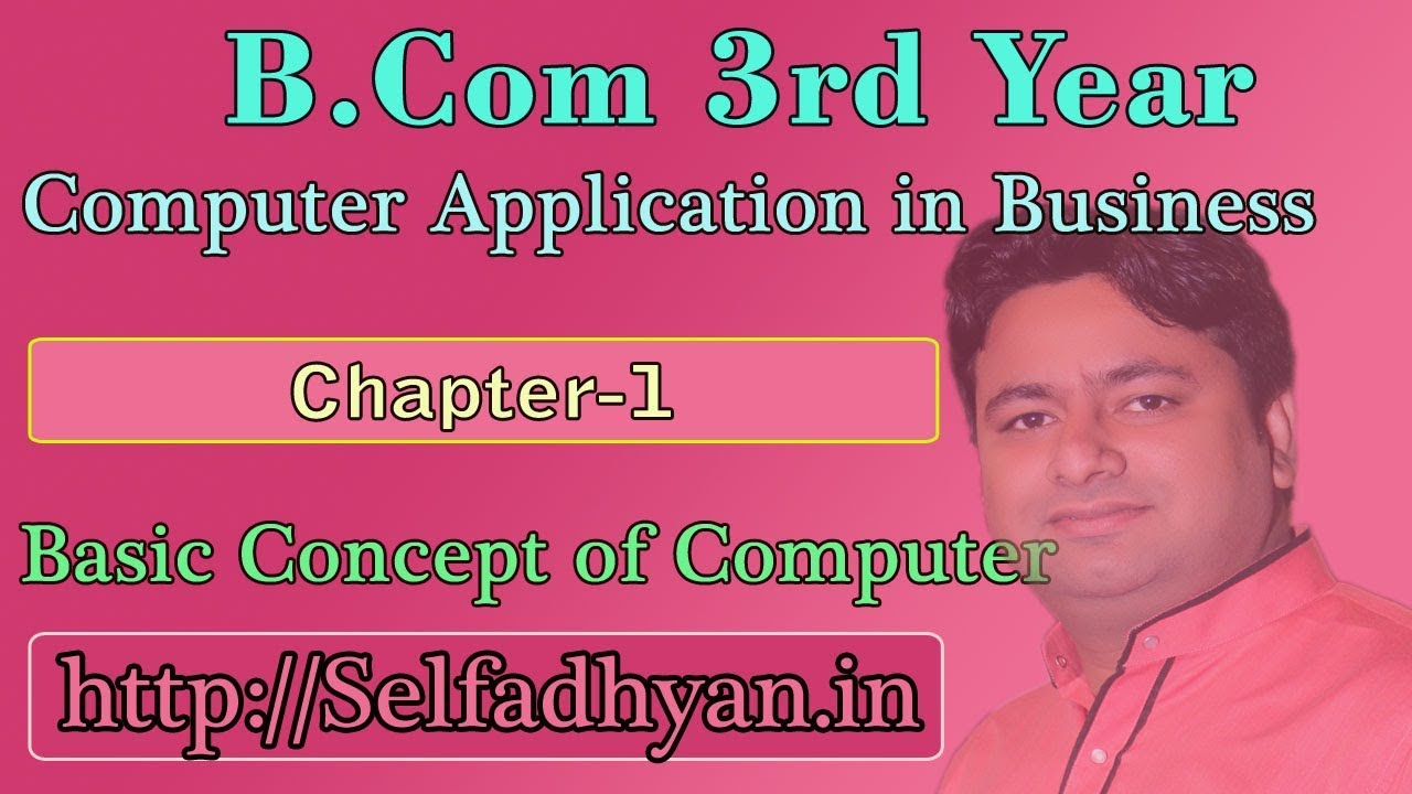 Chapter -1 | Computer Application in Business (Concept Of Computer) - Bcom  3rd year Notes with PDF