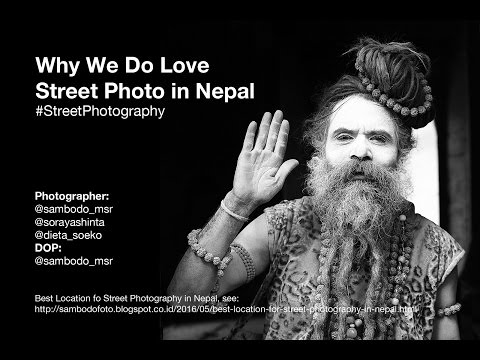 Why We Do Love Street Photo In Nepal