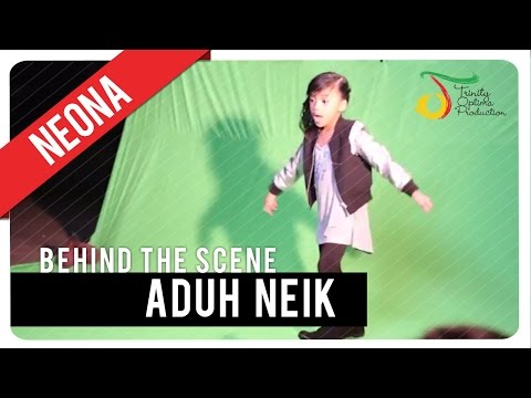 Neona - Aduh Neik | Behind The Scene