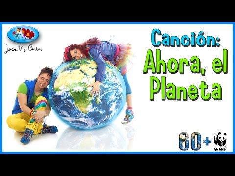 La hora del Planeta - Canciones Infantiles: Ahora, el Planeta ♪♪