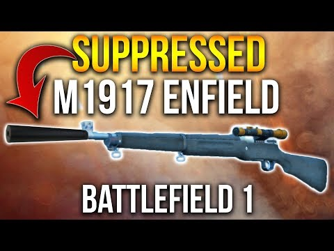 SILENCED SNIPER GAMEPLAY Battlefield 1 Suppressed M1917 Enfield