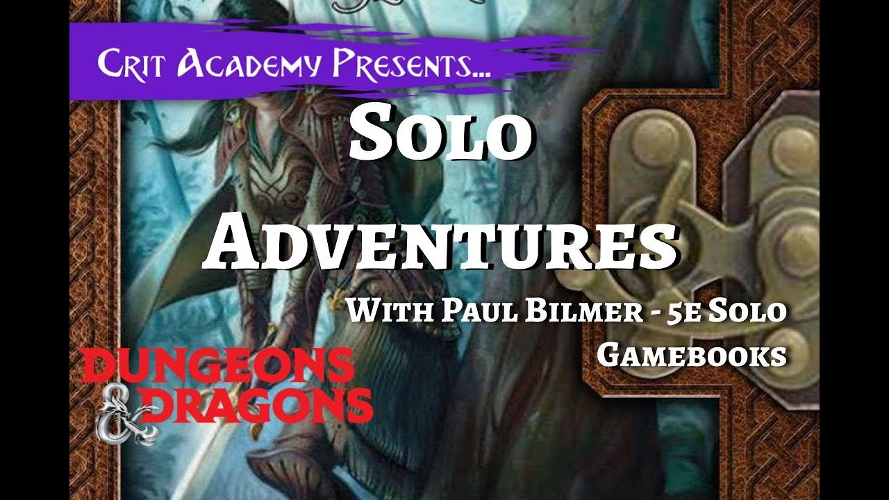 Dungeons and Dragons Solo Adventures