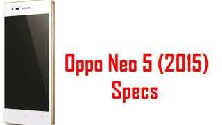 Oppo Neo 5 2015 Specs & Features