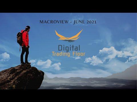 Macro View - June 2021