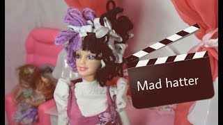 Behind The Scenes Mad Hatter Barbie™ (stop motion) / Jois Doll