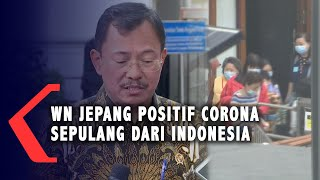 Gambar cover WN Jepang Positif Corona Sepulang dari Indonesia, Ini Respons Menkes Terawan!
