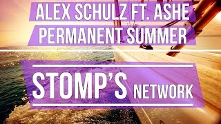 Alex Schulz Ft Ashe Permanent Summer