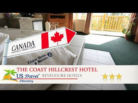 The Coast Hillcrest Hotel - Revelstoke Hotels, Canada