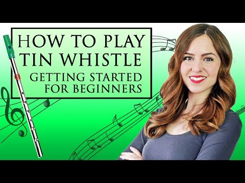 EASY - How to play tin whistle - YOUR FIRST LESSON - WHERE TO BEGIN
