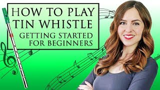 EASY  How to play tin whistle  YOUR FIRST LESSON  WHERE TO BEGIN