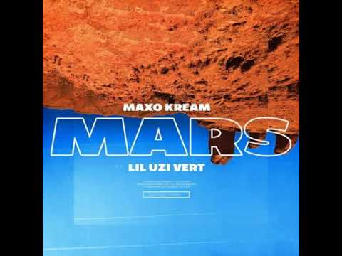Maxo Kream ft. Lil Uzi Vert - Mars (Clean Version)