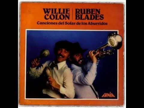 Ruben Blades & Willie Colon - Canciones Del Solar De Los Aburridos (1981) - Album completo