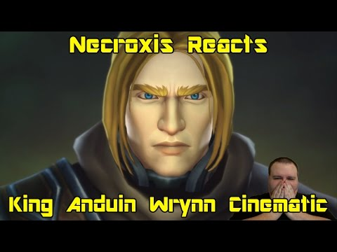 World of Warcraft: Legion - King Anduin Wrynn Cinematic - Necroxis Reacts