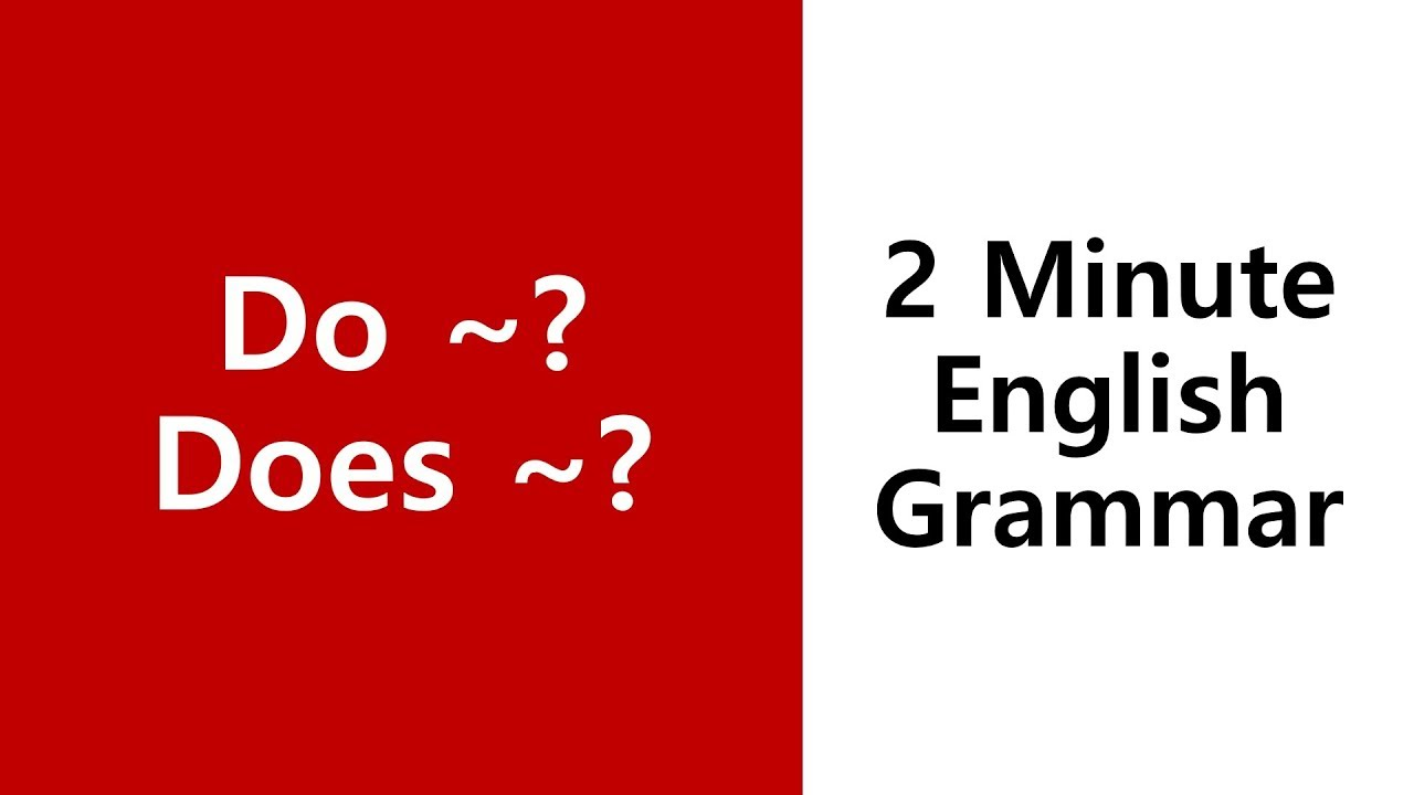 [Do/Does] Do ~?, Does ~? - 2 Minute English Grammar Exercises