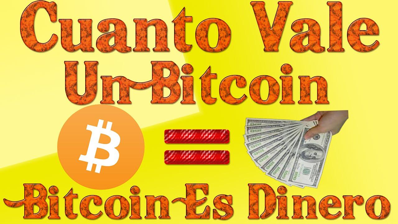cuanto cuesta un bitcoin y para que sirve el bitcoin es dinero youtube