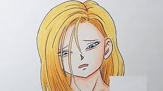 Drawing Android 18 (Dragon Ball Super) | Dibujando a la Androide 18