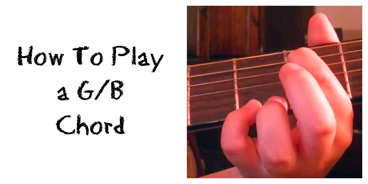 How to play a gb chord youtube how to play a gb chord hexwebz Gallery