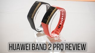 Huawei Band 2 Pro Review