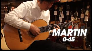 MARTIN 0-45 1926  Demo - Player 古川忠義