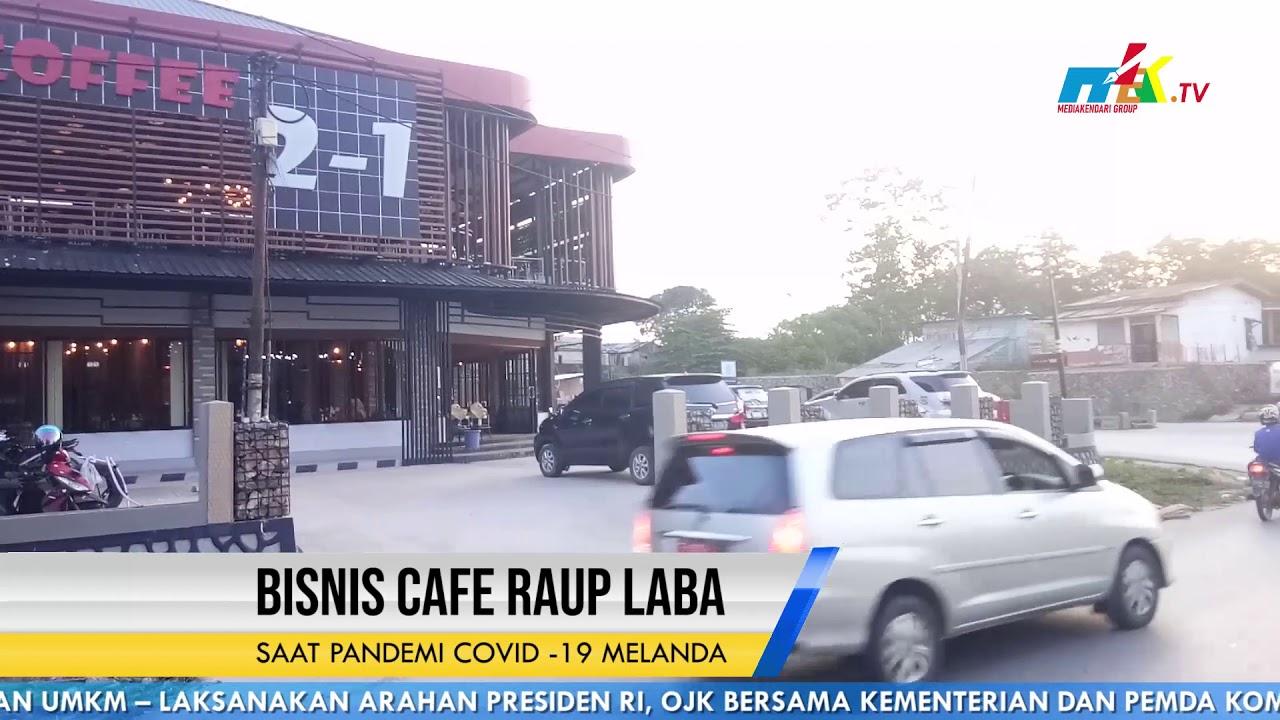 Bisnis Cafe Raup Laba Saat Pandemi COVID  19 Melanda