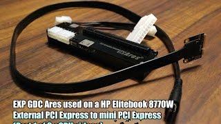 External graphics (eGPU) on HP Elitebook 8770w (Part 1 of 3)