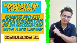 🔴GAWIN MO ITO KUNG LUMALAYO NA SIYA SAYO O GUSTO KA NIYANG IWAN | Tambayan ni mael