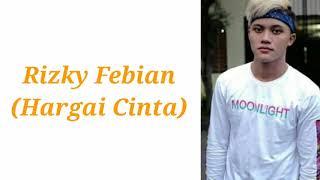 Rizky Febian - Hargai Cinta (easy lyric)