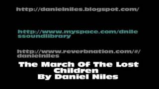Daniel Niles - The March Of The Lost Children
