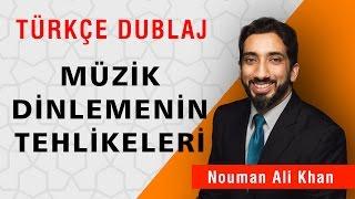 Müzik Dinlemenin Tehlikeleri | Nouman Ali Khan Türkçe Dublaj