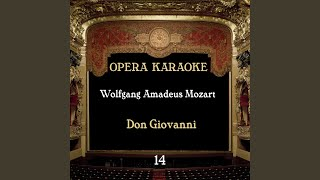 Don Giovanni , KV 527 : Ah! Fuggi Il Traditor!