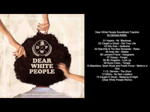 Dear White People Soundtrack Tracklist by Various Artists