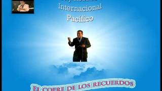 TONY ROSADO E INTERNACIONAL PACIFICO - Mix -  No Voy A LLorar _  Vete