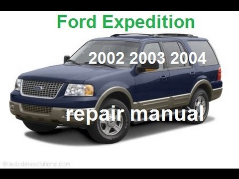 Ford Expedition 2002 2003 2004 service repair manual  YouTube
