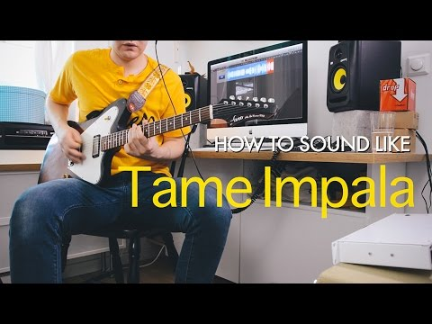 How to sound like Tame Impala on guitar (Endors Toi, Elephant, Let it Happen) Mp3