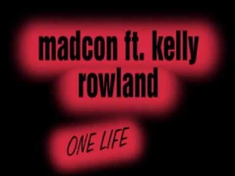 madcon ft. kelly rowland-one life lyrics