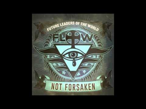 Future Leaders of the World - Not Forsaken (single)