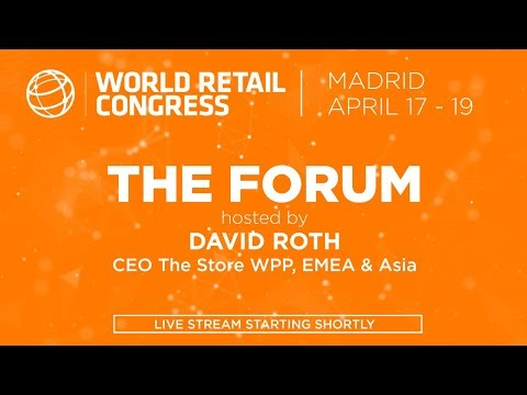 World Retail Congress 2018 | The Forum