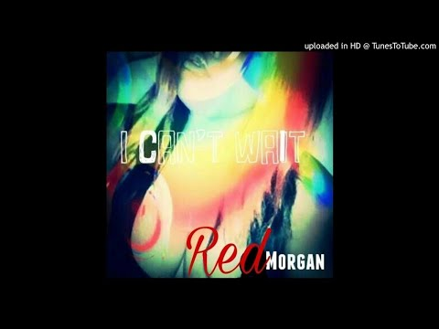 Red Morgan  I can't wait