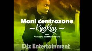 Moni Central Zone - KiriKuu [Audio].mp3