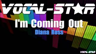 Diana Ross - I'm Coming Out (Karaoke Version) with Lyrics HD Vocal-Star Karaoke