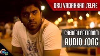 Oru Vadakkan Selfie Song - Chennai Pattanam   Nivin Pauly  Vineeth Sreenivasan   Full HD Audio Song