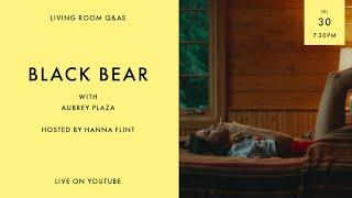 LIVING ROOM Q&As: Black Bear star Aubrey Plaza hosted by Hanna Flint