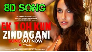 Ek to kam zindgani 8d song with lyrics| marjaavan movie song.mp3