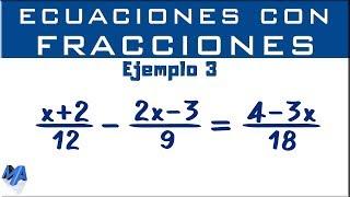 Como solucionar ecuaciones con números fraccionarios   Ejemplo 3