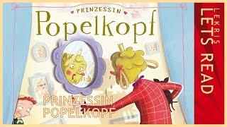 Let's Read - Prinzessin Popelkopf