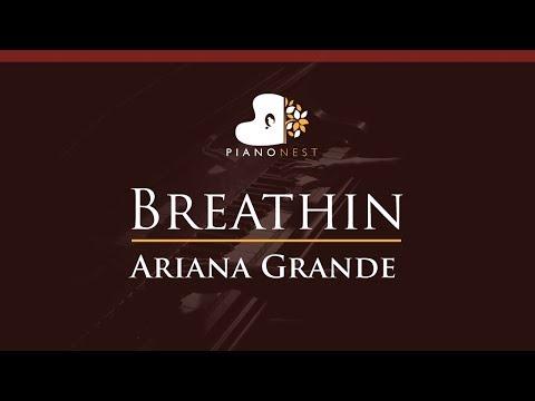 Ariana Grande - Breathin - HIGHER Key (Piano Karaoke / Sing Along)