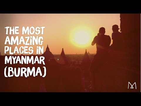 Must-See Places in Myanmar (Burma) Travel Video Guide